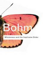 WHOLENESS AND THE IMPLICATE ORDER  Paperback