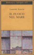 IL FUOCO NEL MARE Paperback B FORMAT