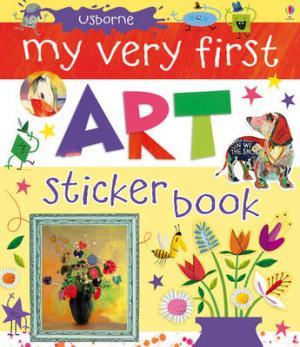 USBORNE : MY VERY FIRST ART STICKER BOOK HC