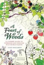 FEAST OF WEEDS  HC