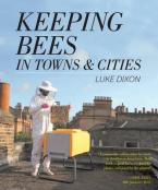 KEEPING BEES IN TOWNS AND CITIES Paperback