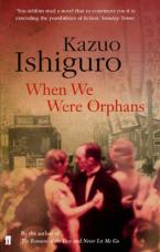 WHEN WE WERE ORPHANS Paperback B FORMAT