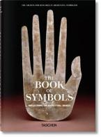 THE BOOK OF SYMBOLS : ARCHETYPAL REFLECTIONS IN WORD AND IMAGE HC