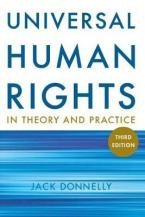 UNIVERSAL HUMAN RIGHTS IN THEORY & PRACTICE 3RD ED