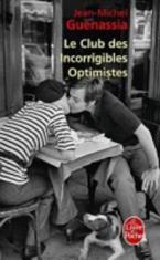 LE CLUB DES INCORRIGIBLES OPTIMISTES POCHE