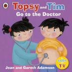 TOPSY & TIM : GO TO THE DOCTOR Paperback