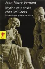 MYTHE ET PENSEE CHEZ LES GRECS  POCHE