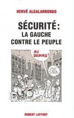 SECURITE : LA GAUCHE CONTRE LE PEUPLE