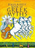 D' AULAIRES BOOK OF GREEK MYTHS Paperback