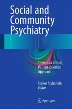 SOCIAL AND COMMUNITY PSYCHIATRY : TOWARDS A CRITICAL , PATIENT- ORIENTED APPROACH HC