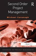 SECOND ORDER PROJECT MANAGEMENT Paperback