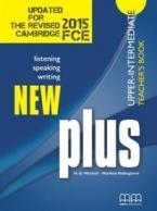 NEW PLUS UPPER-INTERMEDIATE TEACHER'S BOOK  2015 UPDATED