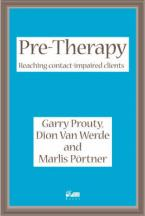 PRE-THERAPY : REACHING CONTACT IMPAIRED CLIENTS