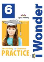 iWONDER 6 VOCABULARY & GRAMMAR PRACTICE