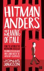 HITMAN ANDERS AND THE MEANING OF IT ALL  Paperback A