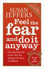 FEEL THE FEAR AND DO IT ANYWAY Paperback
