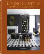 LIVING IN STYLE : THE NEW ART DECO HC