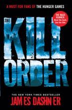 MAZE RUNNER 4: THE KILL ORDER Paperback B