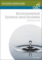 IB ENVIROMENTAL SYSTEMS AND SOCIETIES Paperback