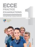 ECCE PRACTICE EXAMINATIONS 1 STUDENT'S BOOK 2013 N/E