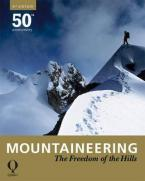 MOUNTAINEERING: THE FREEDOM OF HILLS 8TH ED Paperback