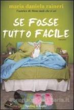 SE FOSSE TUTTO FACILE Paperback B FORMAT