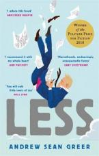 LESS (Winner of the Pulitzer Prize for Fiction 2018) Paperback B