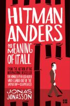 HITMAN ANDERS AND THE MEANING OF IT ALL Paperback B FORMAT