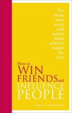 HOW TO WIN FRIENDS & INFLUENCE PEOPLE : SPECIAL EDITION HC