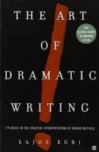 THE ART OF DRAMATIC WRITING Paperback B FORMAT