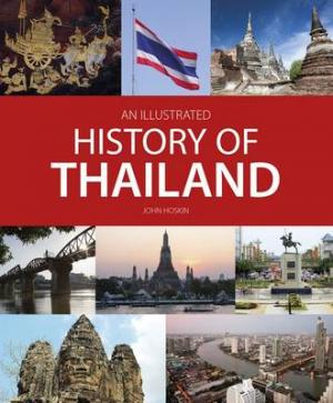 AN ILLUSTRATED HISTORY OF THAILAND  Paperback