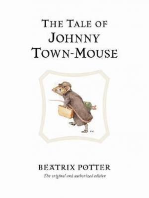 THE WORLD OF BEATRIX POTTER 13: THE TALE OF JOHNNY TOWN MOUSE HC MINI
