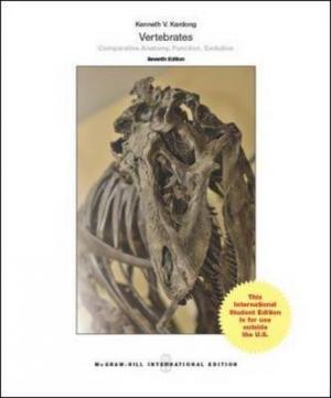 VERTEBRATES:COMPARATIVE ANATOMY, FUNCTION, EVOLUTION Paperback