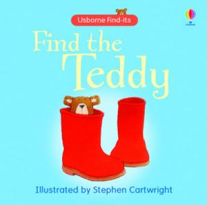 USBORNE FIND-ITS : FIND THE TEDDY HC
