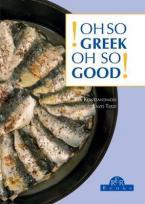 OH SO GREEK! OH SO GOOD! Paperback B