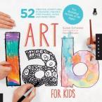 ART LAB FOR KIDS Paperback