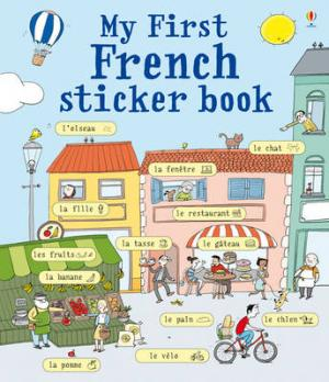 USBORNE MY FIRST FRENCH STICKER BOOK Paperback