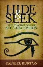 HIDE AND SEEK : THE PSYCHOLOGY OF SELF-DECEPTION Paperback