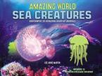 AMAZING WORLD SEA CREATURES : ENCOUNTER 20 AMAZING LIGH-UP-ANIMALS HC