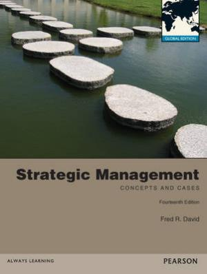 STRATEGIC MANAGEMENT (CONCEPTS AND CASES) 14TH ED Paperback