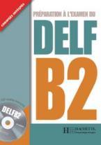 DELF B2 (+ CD)