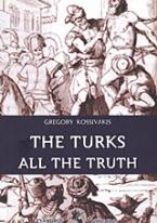 The Turks All the Truth