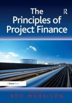 THE PRINCIPLES OF PROJECT FINANCE HC