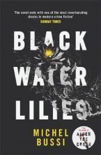 BLACK WATER LILIES  Paperback