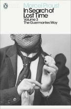 PENGUIN CLASSICS 3: IN SEARCH OF LOST TIME: THE GUERMANTES WAY Paperback B FORMAT