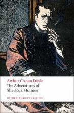 OXFORD WORLD CLASSICS : THE ADVENTURES OF SHERLOCK HOLMES Paperback B FORMAT