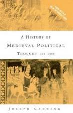 A History of Medieval Political Thought : 300-1450