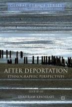 AFTER DEPORTATION Ethnographic Perspectives HC