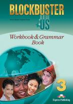 BLOCKBUSTER US 3 WORKBOOK & GRAMMAR