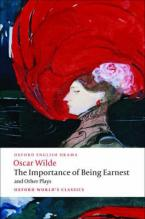 OXFORD WORLD CLASSICS: : THE IMPORTANCE OF BEING EARNEST Paperback B FORMAT